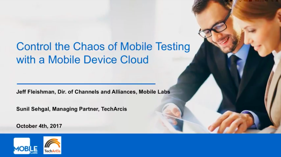Control the Chaos of Mobile Testing with a Mobile Device Cloud