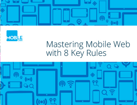 Mastering Mobile Web with 8 Key Rules