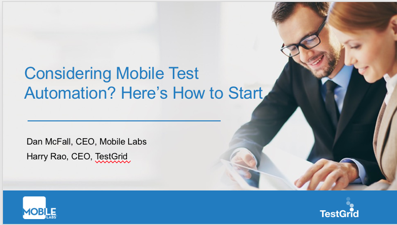 Considering Mobile Test Automation? Here's How to Start