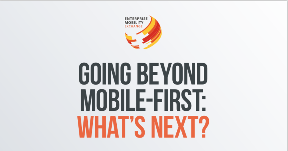 Going Beyond Mobile-First: What's Next?