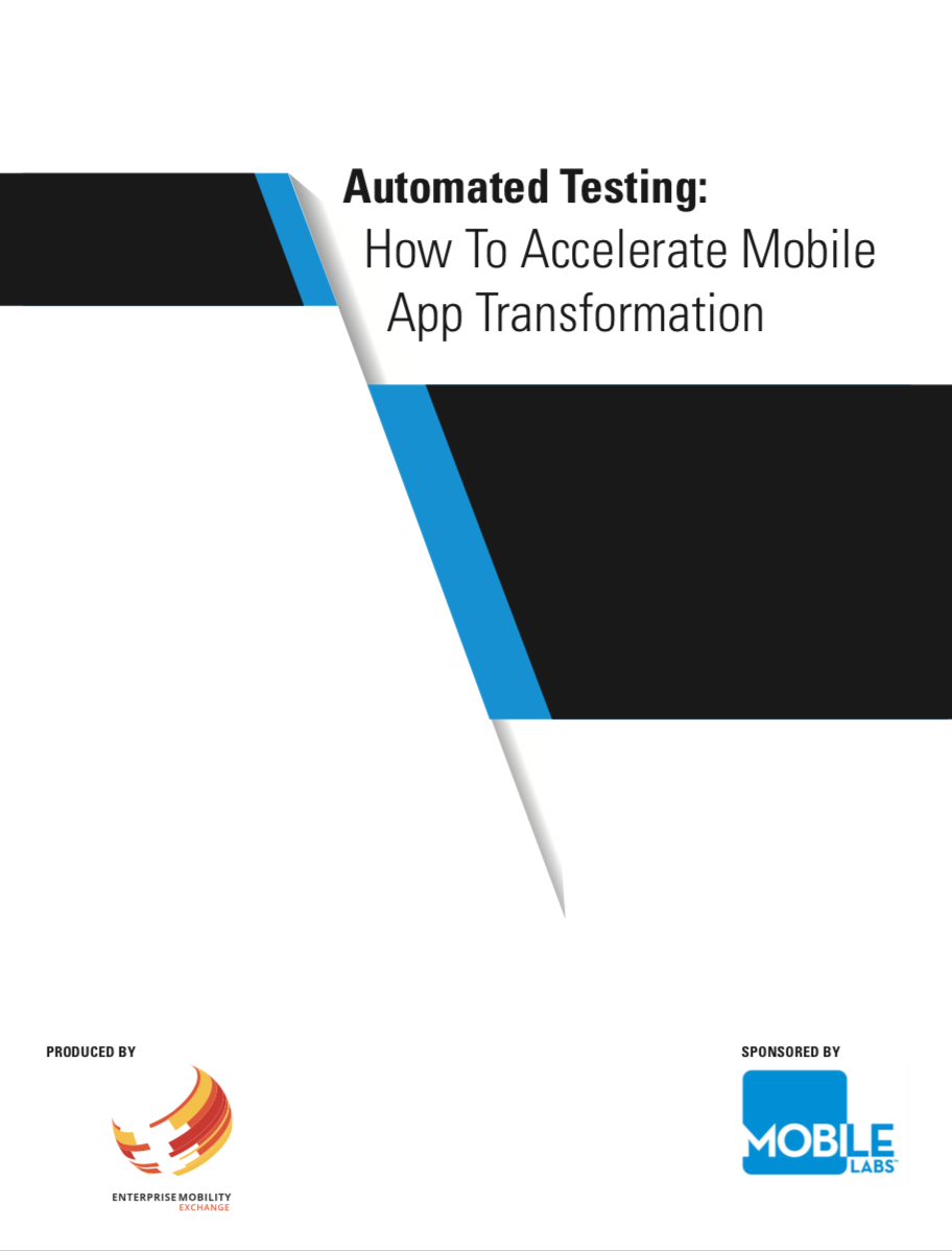 Automated Testing: How to Accelerate Mobile App Transformation